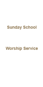 Service Times Sunday School Sundays 9:30 am Worship Service Sundays 10:30 am Intercessory Prayer Wednesdays 6:30 pm Mid-Week Service Wednesdays 7:00pm
